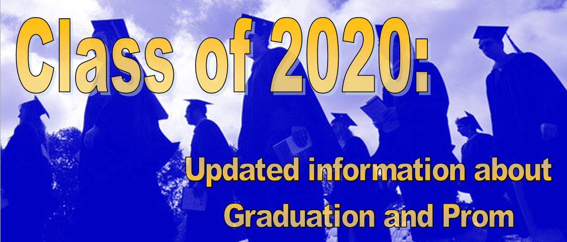 Class of 2020: Updated information about Graduation and Prom