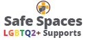Safe Spaces LGBTQ2+ Supports
