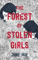 The Forest of Stolen Girls by June Hur
