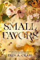 Smalll Favors by Erin A. Craig
